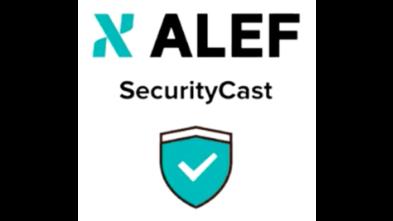 ALEF SecurityCast